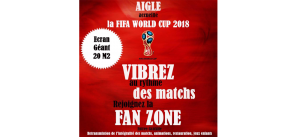 FAN ZONE AIGLE